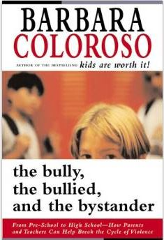 "Book Cover of ""The Bully, the Bullied and the 'not-so-innocent' Bystander"